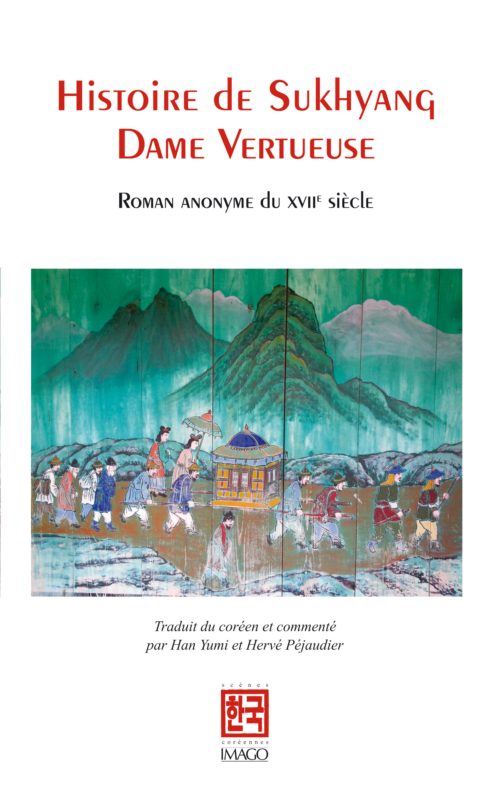 Histoire de Sukhyang, Dame vertueuse