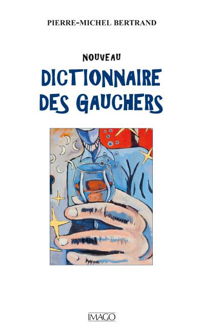 Nouveau dictionnaire des gauchers