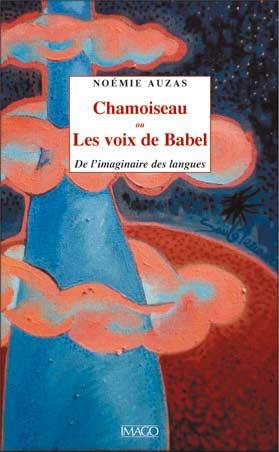 Chamoiseau ou les voix de Babel