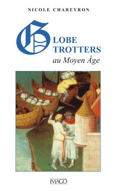 Globe trotters au Moyen Age