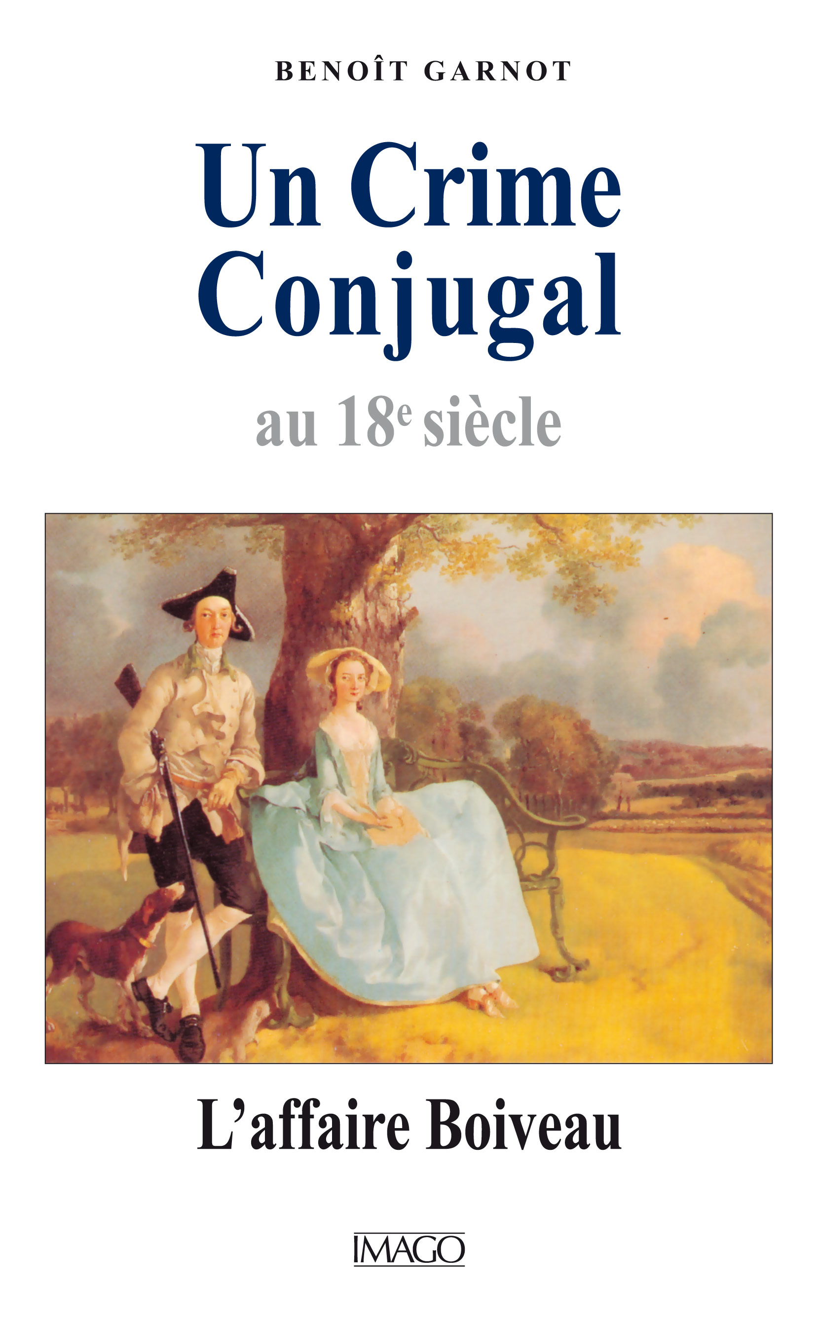 Un Crime conjugal au 18e siècle