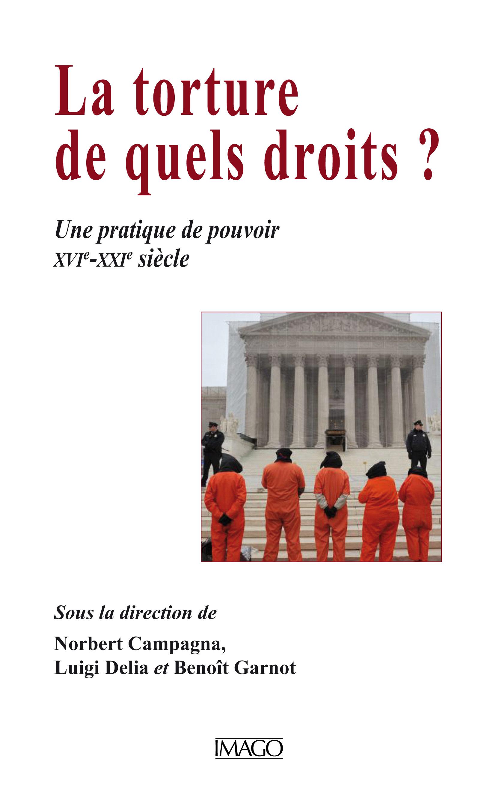 La Torture, de quels droits ?