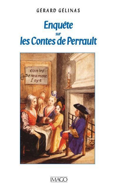 Enquête sur les Contes de Perrault