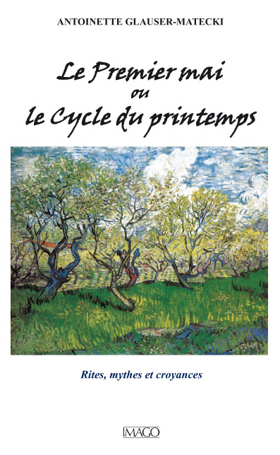 Le Premier mai ou le Cycle du printemps