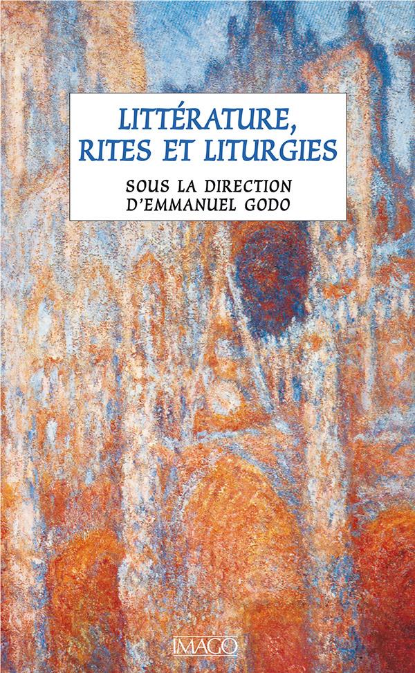 Littérature, rites et liturgies