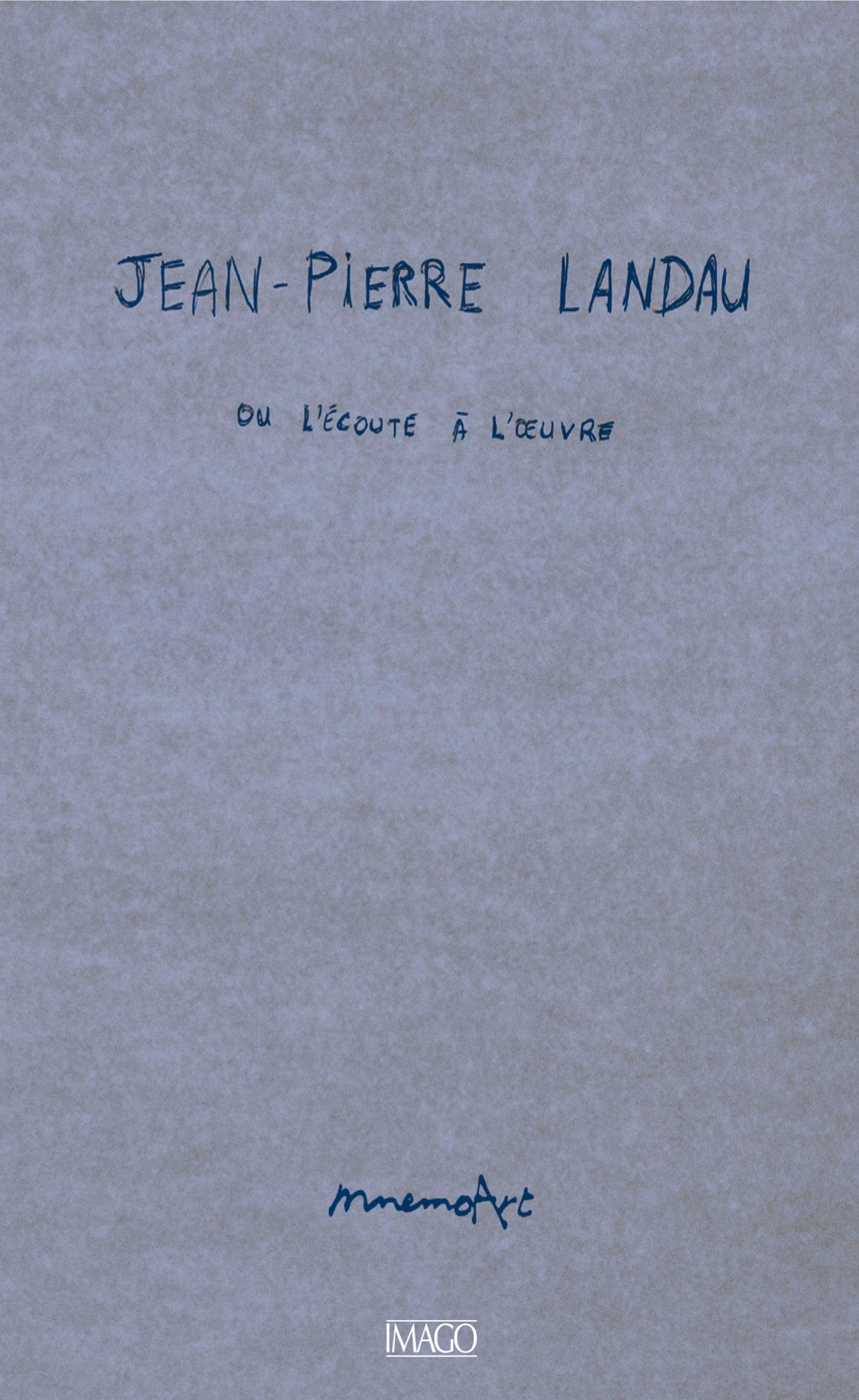 Jean-Pierre Landau ou l'écoute à l'œuvre