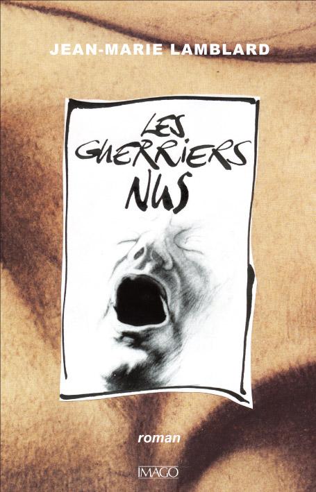 Les Guerriers nus