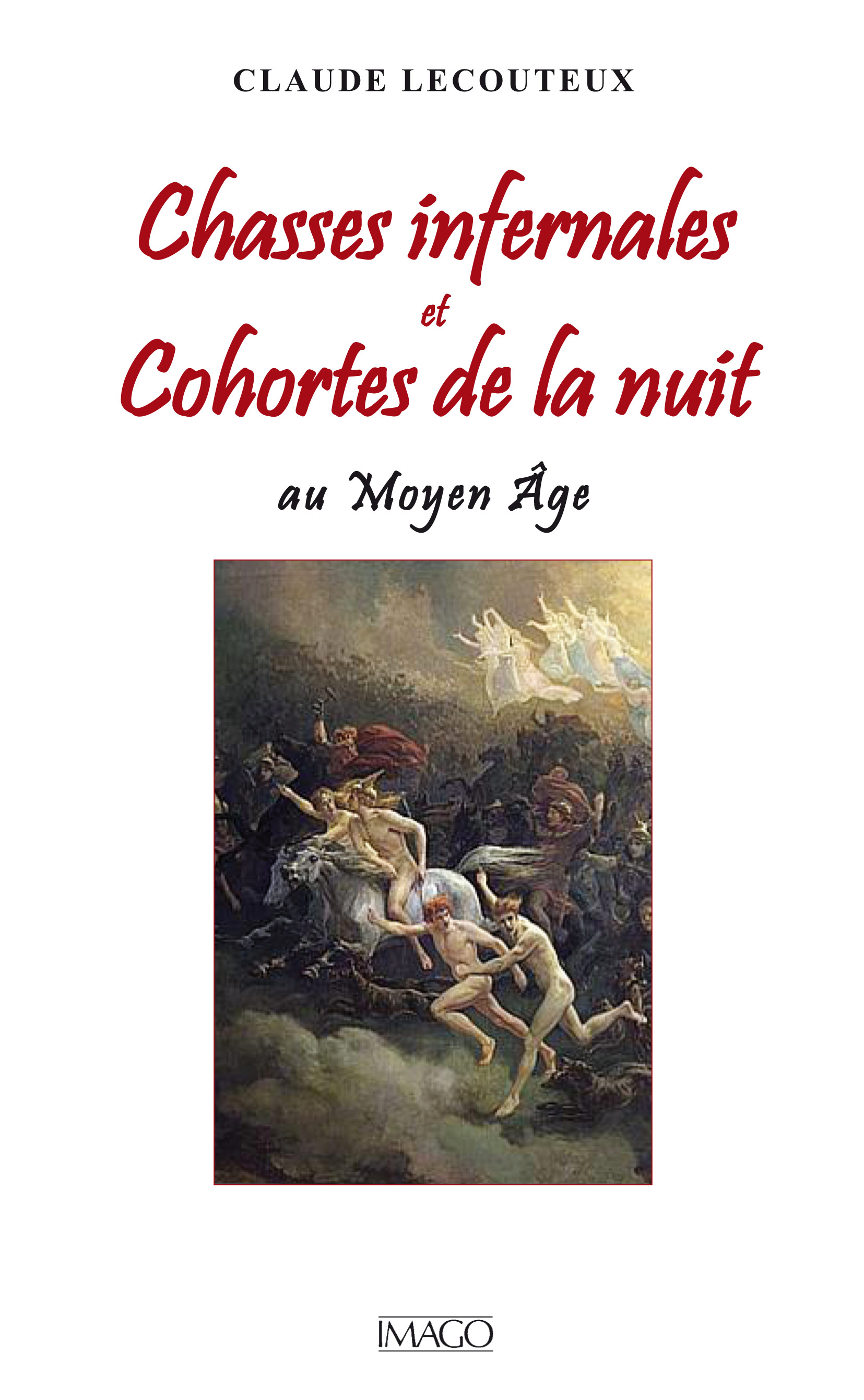 Chasses infernales et Cohortes de la nuit au Moyen Âge