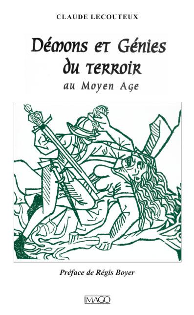 Démons et Génies du terroir au Moyen Âge