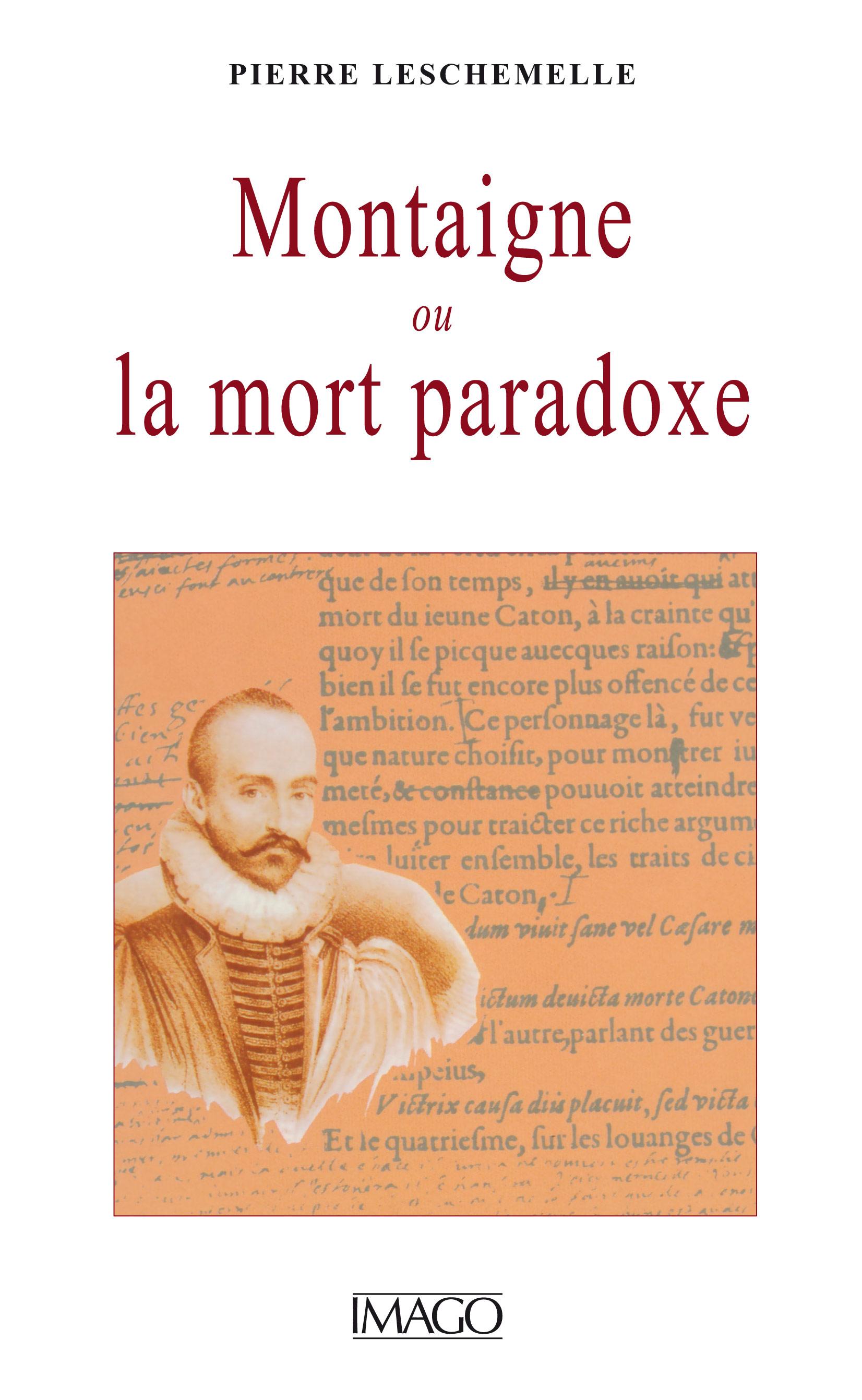 Montaigne ou la Mort paradoxe