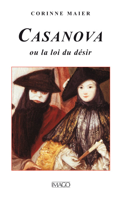 Casanova ou la loi du désir