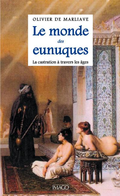 Le Monde des eunuques