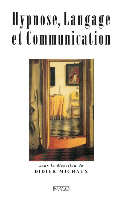 Hypnose, Langage et Communication