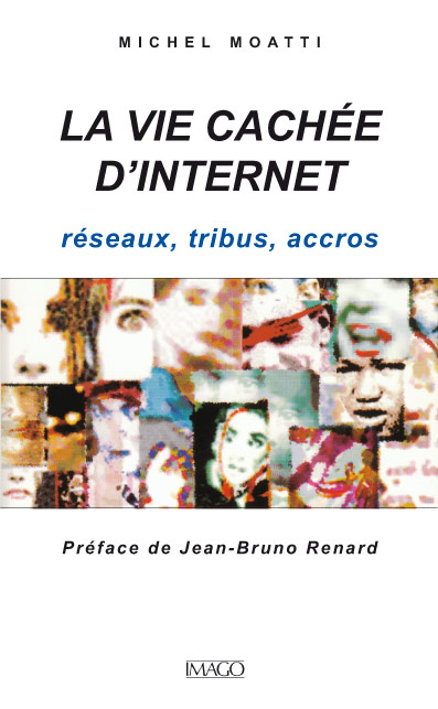 La Vie cachée d'Internet
