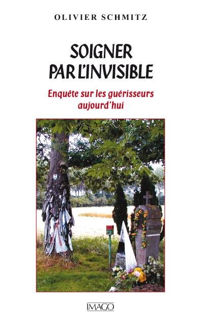 Soigner par l'invisible