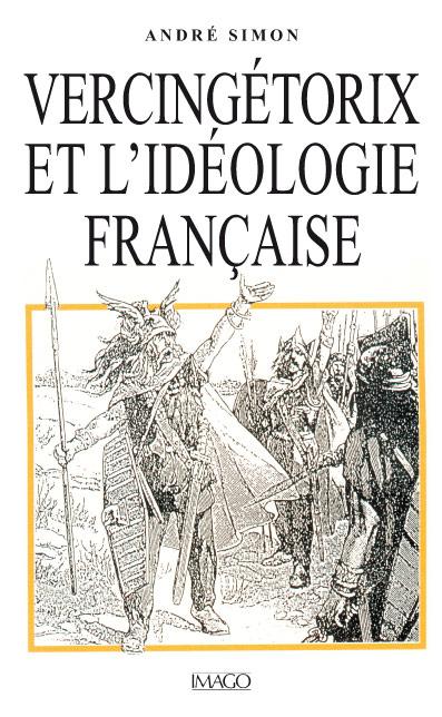 Vercingétorix et l'Idéologie française