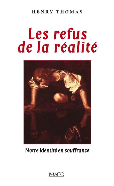 Les Refus de la réalité