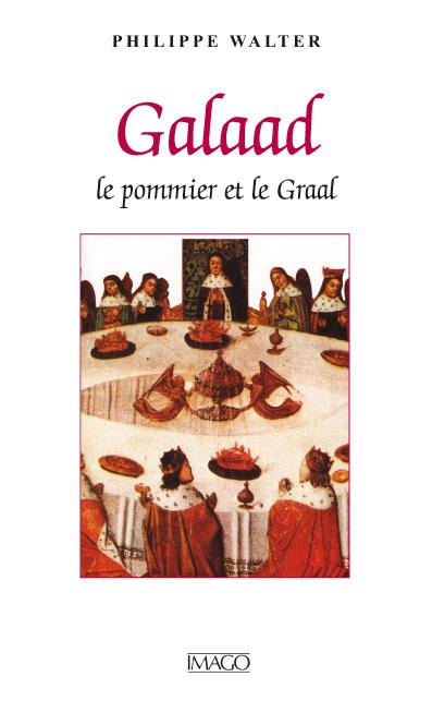Galaad, le Pommier et le Graal