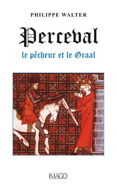 Perceval, le Pêcheur et le Graal