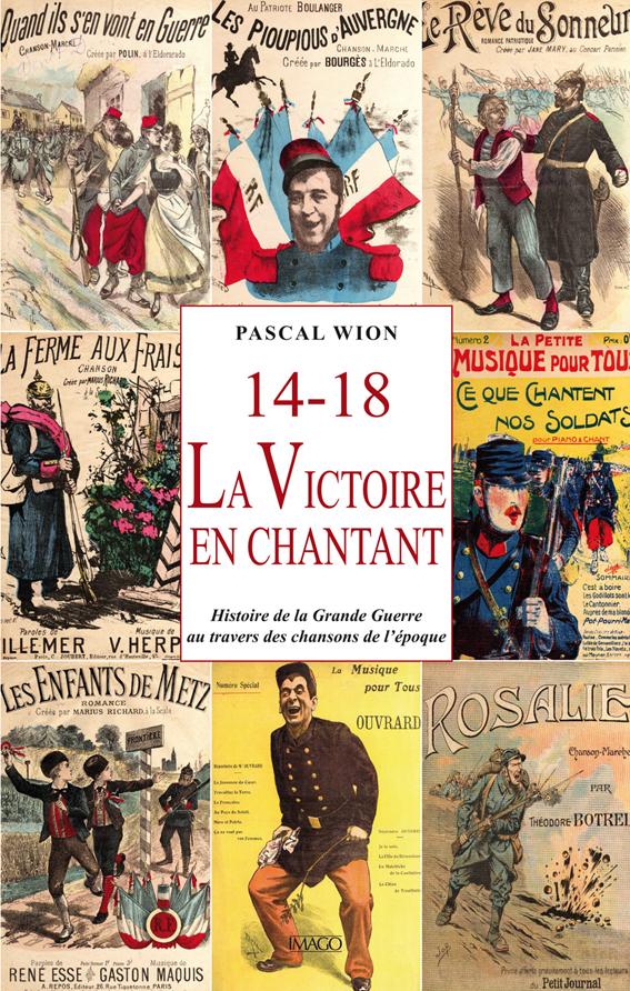 .14-18, La Victoire en chantant