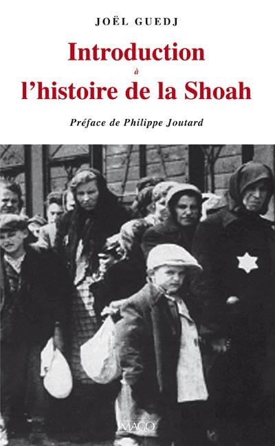 Introduction à l'histoire de la Shoah